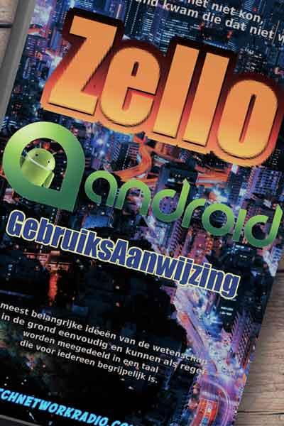 Zello Android gebruiksaanwijzing